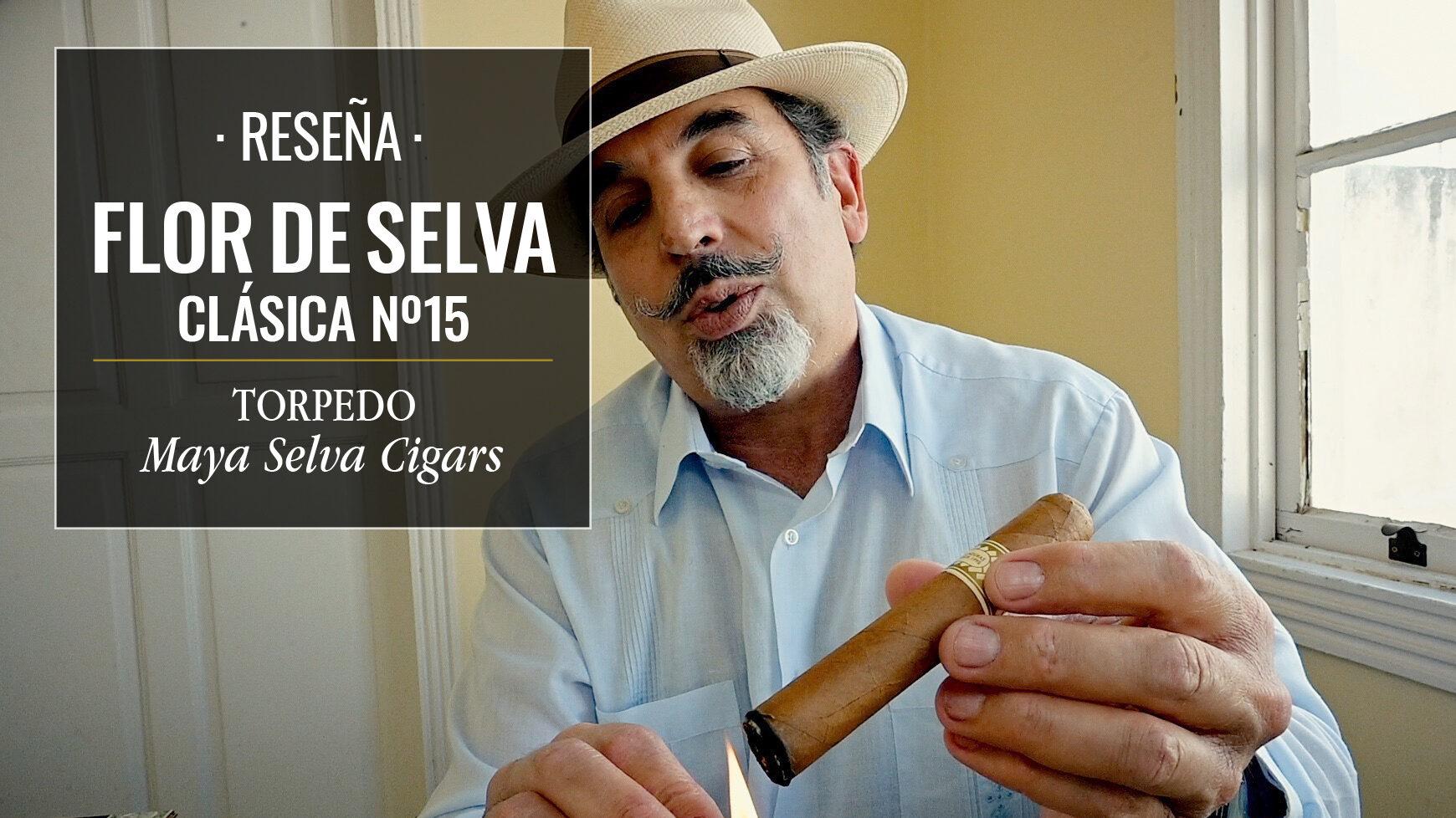 FLOR DE SELVA CLÁSICA, nº15 de MAYA SELVA CIGARS